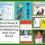 Bird Books & Resources for Adults & Children {Birding}