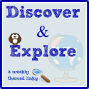 Introducing the Discover and Explore Linky Party (Back to School Theme)