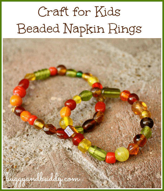 Thanksgiving Crafts For Kids Beaded Napkin Rings Buggy