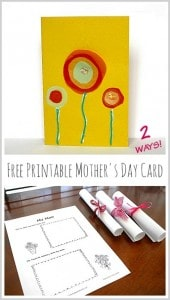 Free Printable Mother's Day Card- 2 Ways!