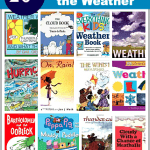 Over 20 Children's Books about Weather (Fiction and Nonfiction)