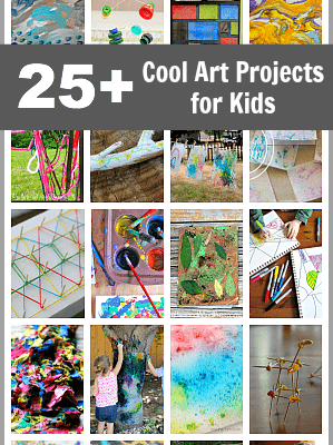 25+ Cool Art Projects for Kids