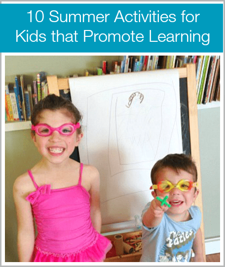 10 Summer Activities for Kids that Promote Learning~ Buggy and Buddy