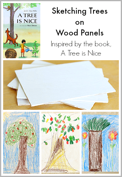 Art for Kids: Sketching Trees on Wood Panels (Inspired by the book, A Tree is Nice)~ Buggy and Buddy