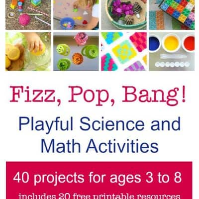 Fizz, Pop, Bang! 40 Playful Science and Math Activities