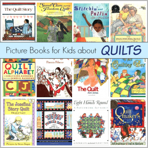 Children's Book List: Picture Books about Quilts