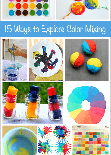 15 Ways for Kids to Explore Color Mixing