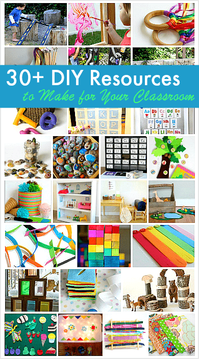30+ DIY Resources to Make for Your Classroom: Homemade toys for building, DIY toys for dramatic play, science and math toys, learning centers and more!