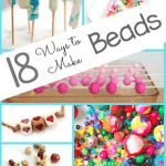 18 Ways for Kids to Make Beads