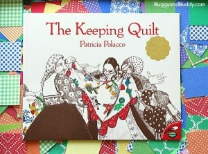 The Keeping Quilt from Patricia Polacco