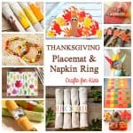 Thanksgiving Crafts for Kids: Napkin Rings and Placemats Kids Can Make