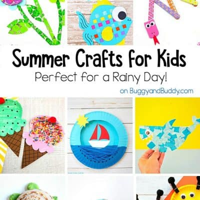 Fun Summer Crafts for Kids for a Rainy Day
