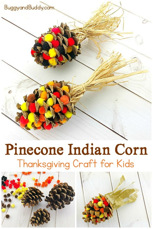 Pinecone Indian Corn Craft For Thanksgiving Buggy And Buddy